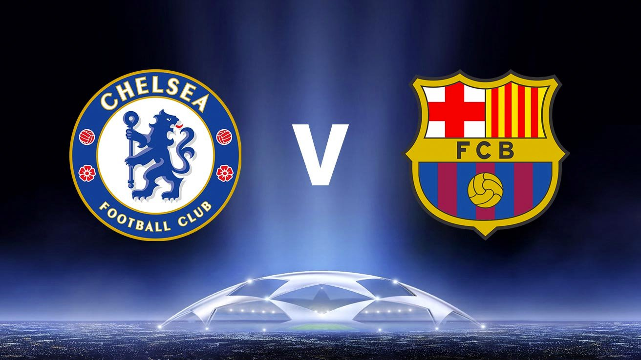 Chelsea - Barcelona Champions League